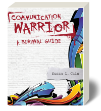 Cover for Communication Warrior: A Survival Guide to Communication in the 21st Century 3