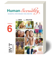 Human Sexuality: Making Informed Decisions  6e - Loose-Leaf