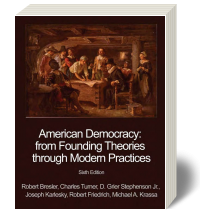 American Democracy: From Founding Theories Through Modern Practices 6e - eBook
