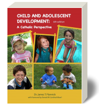 Cover for Child and Adolescent Development: A Catholic Perspective 6