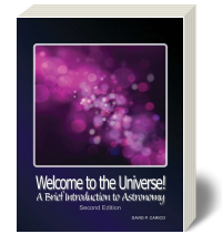 Welcome to the Universe! A Brief Introduction to Astronomy 2e