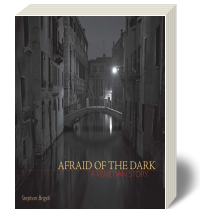 Cover for Afraid of the Dark: A Venetian Story 1
