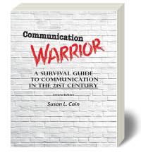 Cover for Communication Warrior: A Survival Guide to Communication in the 21st Century 2